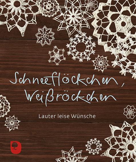 Cover-Bild Schneeflöckchen, Weißröckchen