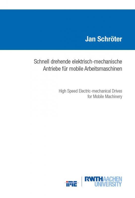 Cover-Bild Schnell drehende elektrisch-mechanische Antriebe für mobile Arbeitsmaschinen