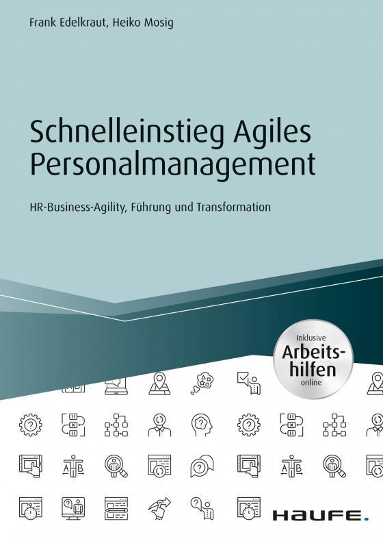 Cover-Bild Schnelleinstieg Agiles Personalmanagement - inklusive Arbeitshilfen online