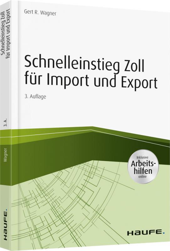 Cover-Bild Schnelleinstieg Zoll für Import und Export - inkl. Arbeitshilfen online