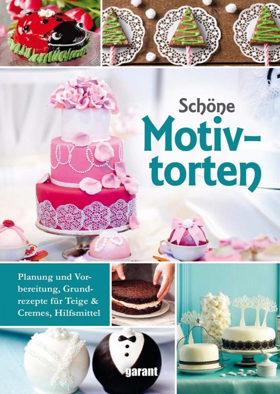 Cover-Bild Schöne Motivtorten