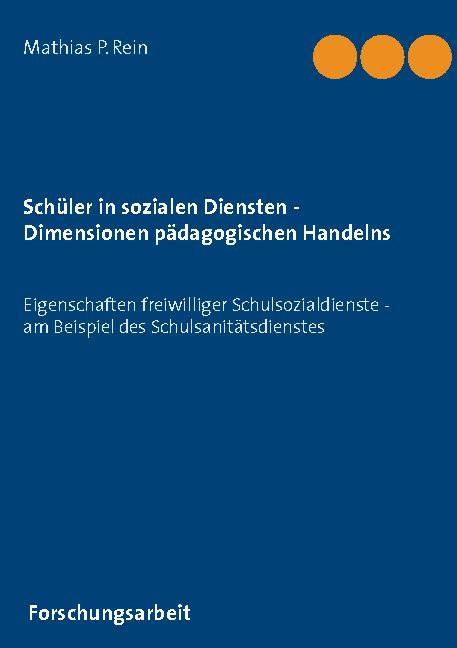 Cover-Bild Schüler in sozialen Diensten - Dimensionen pädagogischen Handelns