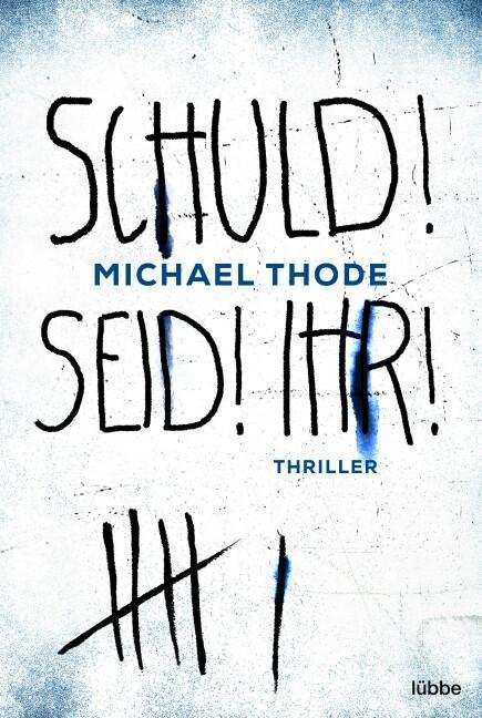 Cover-Bild SCHULD! SEID! IHR!