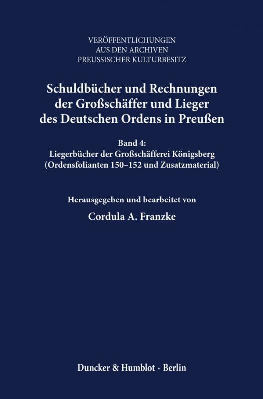 Cover-Bild Schuldbücher und Rechnungen der Großschäffer und Lieger des Deutschen Ordens in Preußen.