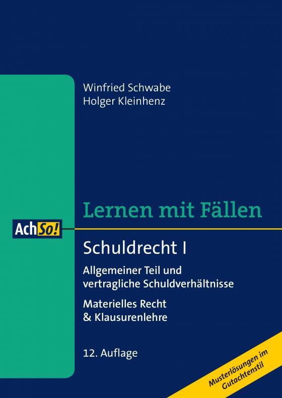 Cover-Bild Schuldrecht I Allgemeiner Teil und vertragliche Schuldverhältnisse