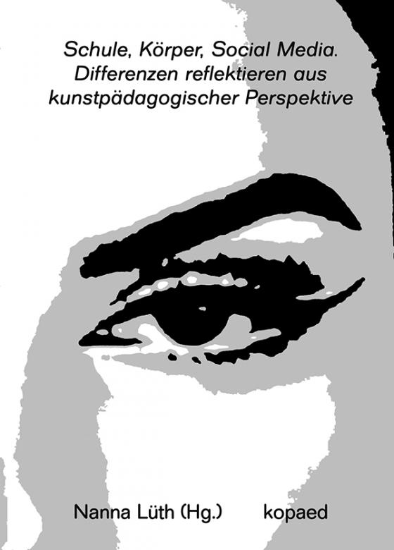 Cover-Bild Schule, Körper, Social Media