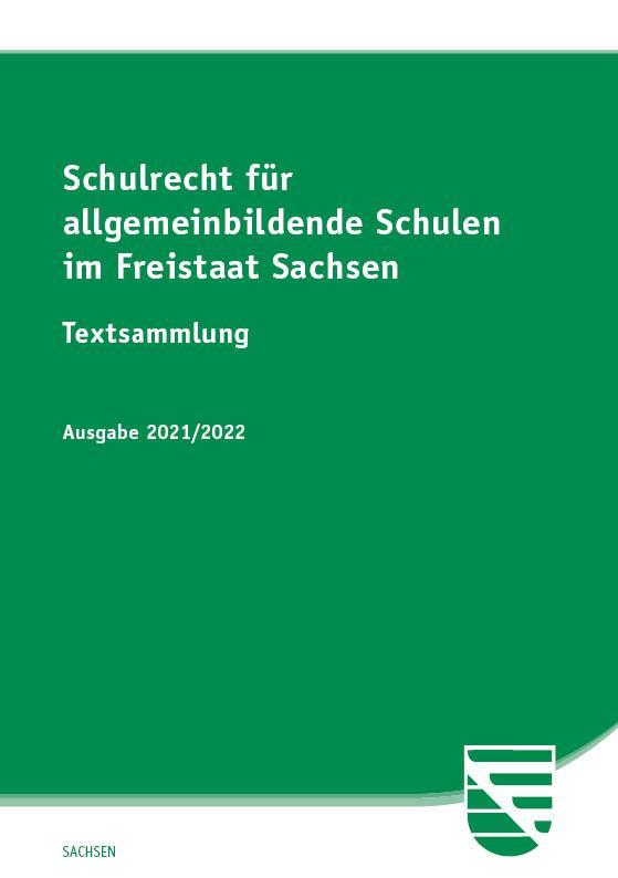 Cover-Bild Schulrecht für allgemeinbildende Schulen im Freistaat Sachsen