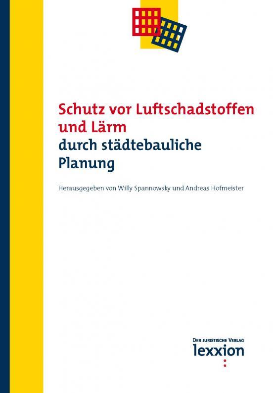 Cover-Bild Schutz vor Luftschadstoffen und Lärm durch städtebauliche Planung