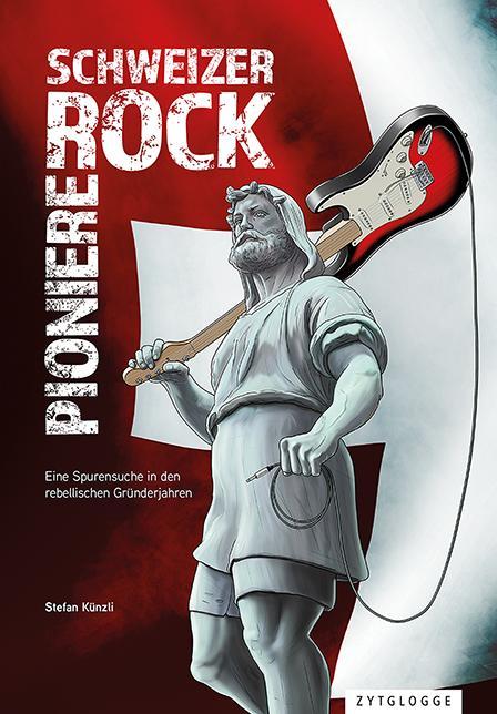 Cover-Bild Schweizer Rock Pioniere