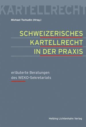 Cover-Bild Schweizerisches Kartellrecht in der Praxis