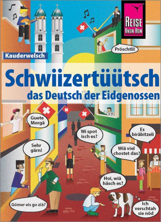 Cover-Bild Schwiizertüütsch - das Deutsch der Eidgenossen