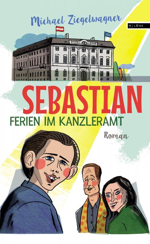 Cover-Bild Sebastian – Ferien im Kanzleramt