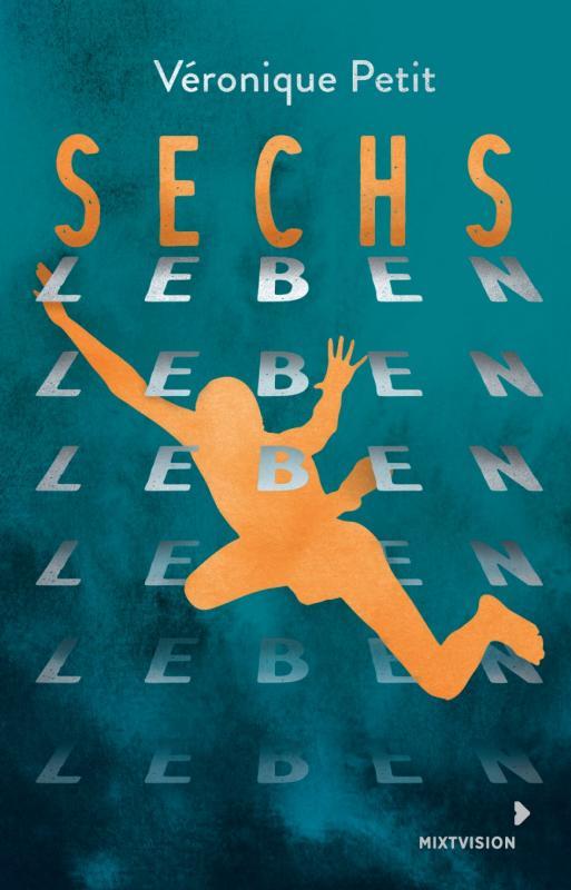 Cover-Bild Sechs Leben