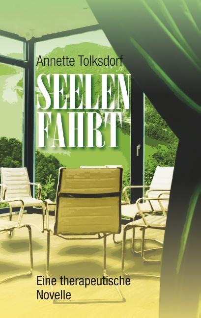 Cover-Bild Seelenfahrt - Eine therapeutische Novelle