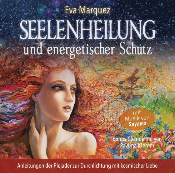 Cover-Bild Seelenheilung und energetischer Schutz