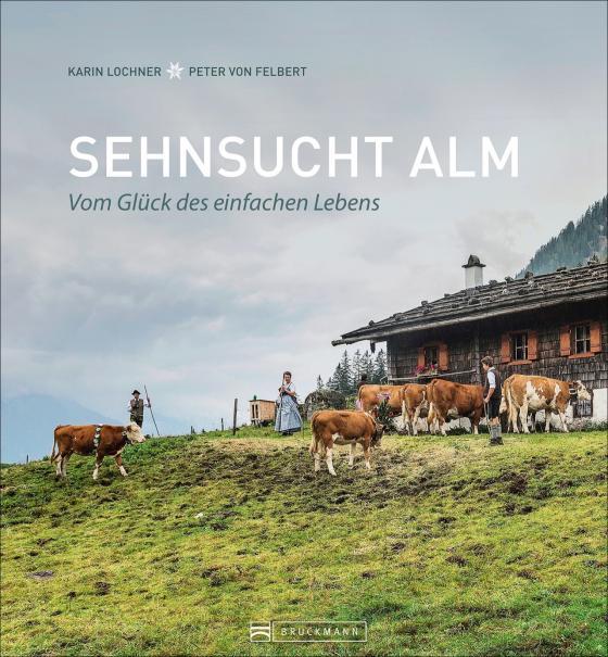 Cover-Bild Sehnsucht Alm