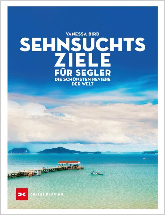 Cover-Bild Sehnsuchtsziele für Segler