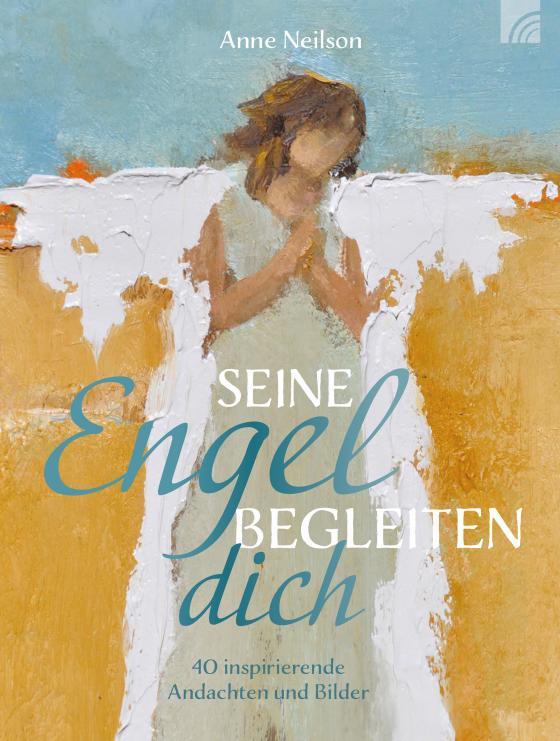 Cover-Bild Seine Engel begleiten dich