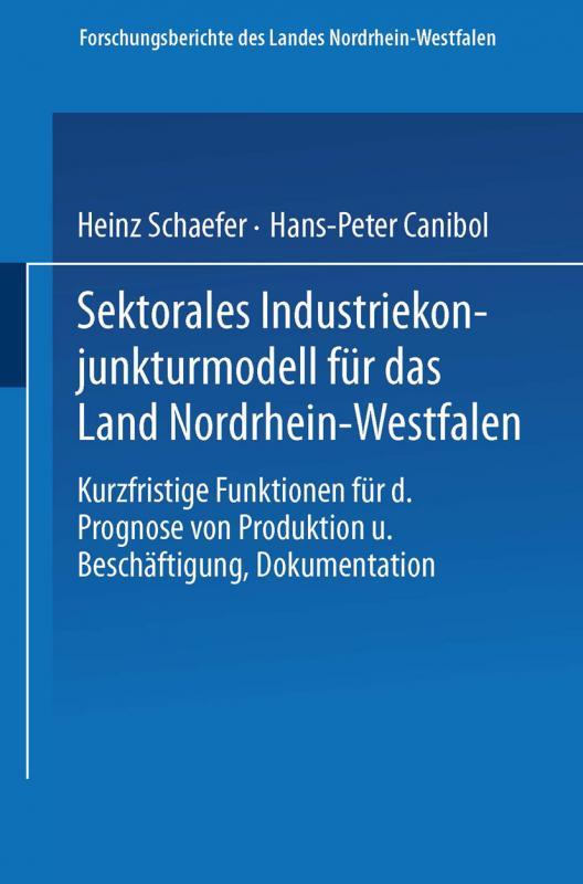 Cover-Bild Sektorales Industriekonjunkturmodell für das Land Nordrhein-Westfalen