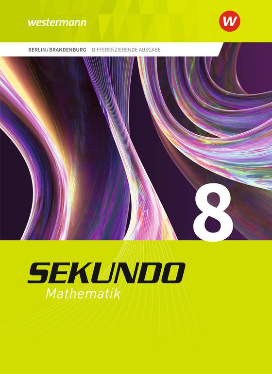 Cover-Bild Sekundo - Mathematik für differenzierende Schulformen / Sekundo - Ausgabe 2017 für Berlin und Brandenburg