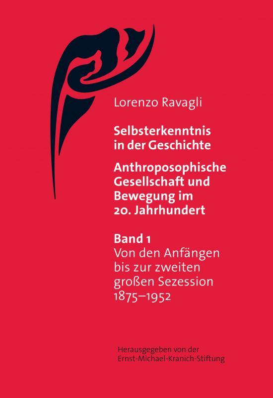 Cover-Bild Selbsterkenntnis in der Geschichte - Anthroposophische Gesellschaft und Bewegung im 20. Jahrhundert (Bd. 1)