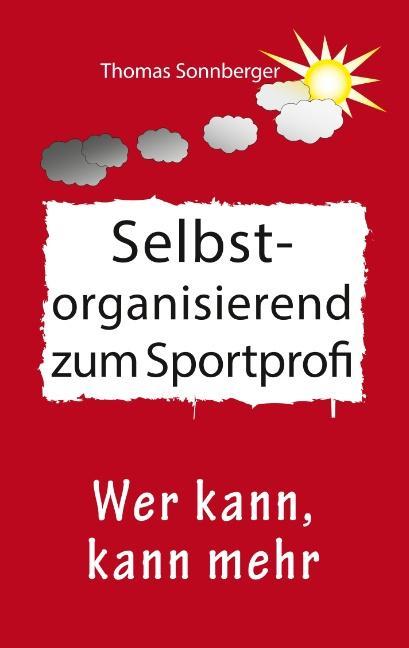 Cover-Bild Selbstorganisation zum Sportprofi