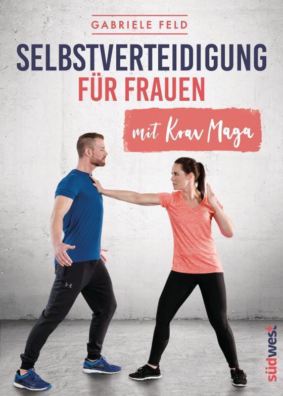 Cover-Bild Selbstverteidigung für Frauen mit Krav Maga