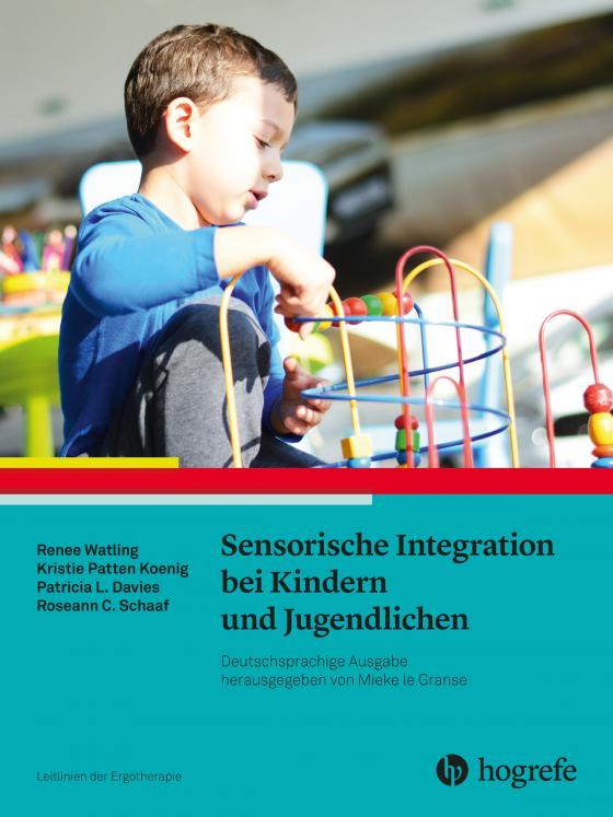 Cover-Bild Sensorische Integration bei Kindern und Jugendlichen