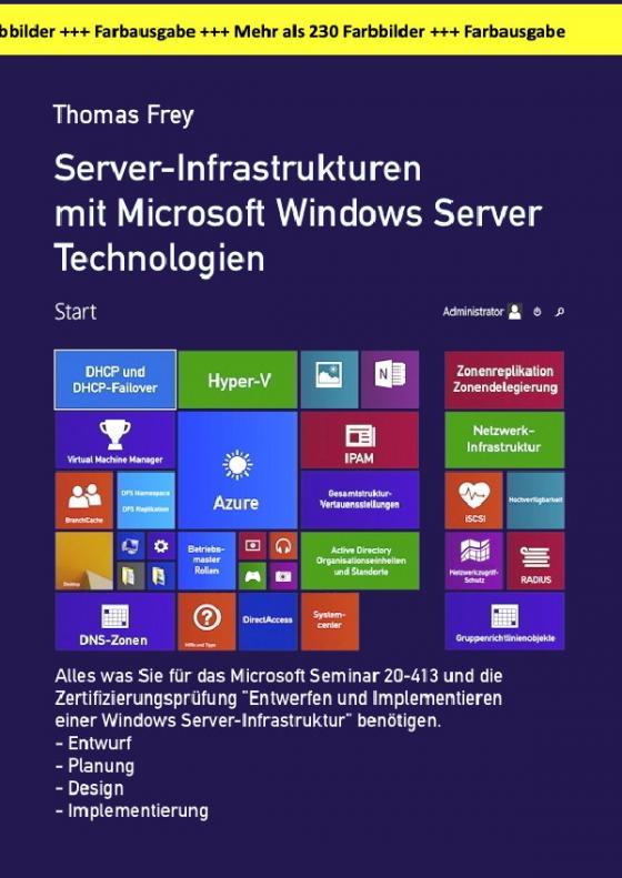 Cover-Bild Server-Infrastrukturen mit Microsoft Windows Server Technologien in der großen Farbausgabe
