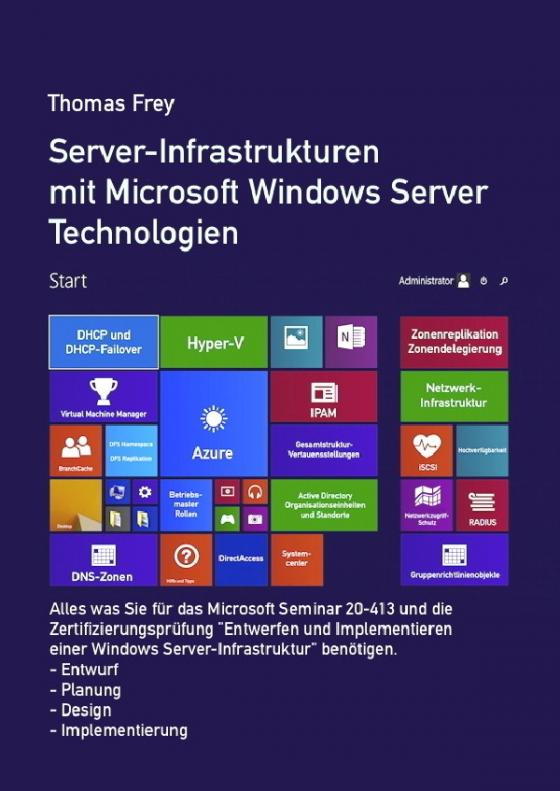 Cover-Bild Server-Infrastrukturen mit Microsoft Windows Server Technologien