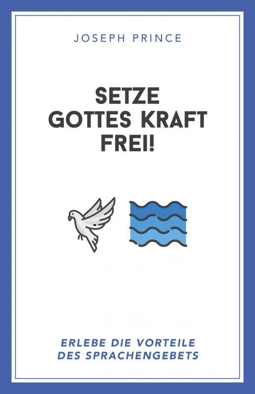 Cover-Bild Setze Gottes Kraft frei!