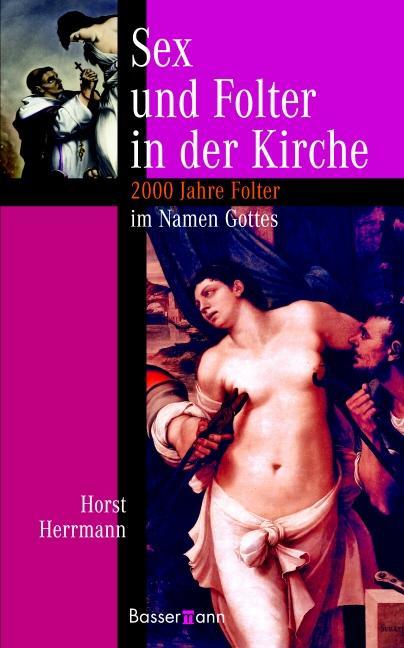 Cover-Bild Sex und Folter in der Kirche