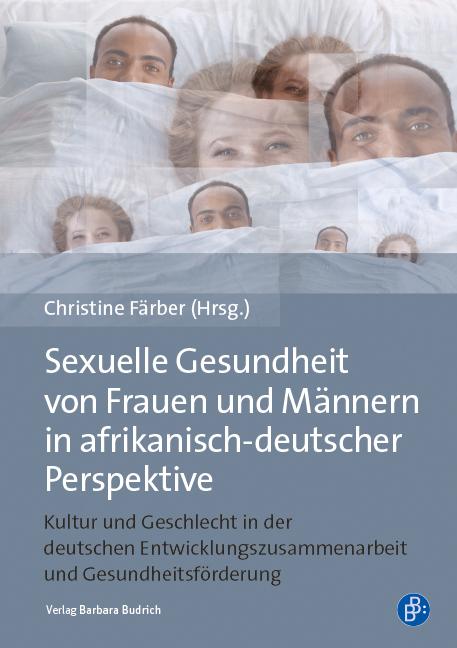 Cover-Bild Sexuelle Gesundheit von Frauen und Männern in afrikanisch-deutscher Perspektive