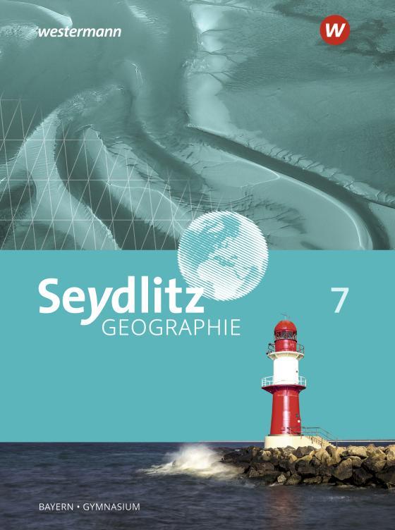 Cover-Bild Seydlitz Geographie / Seydlitz Geographie - Ausgabe 2016 für Gymnasien in Bayern