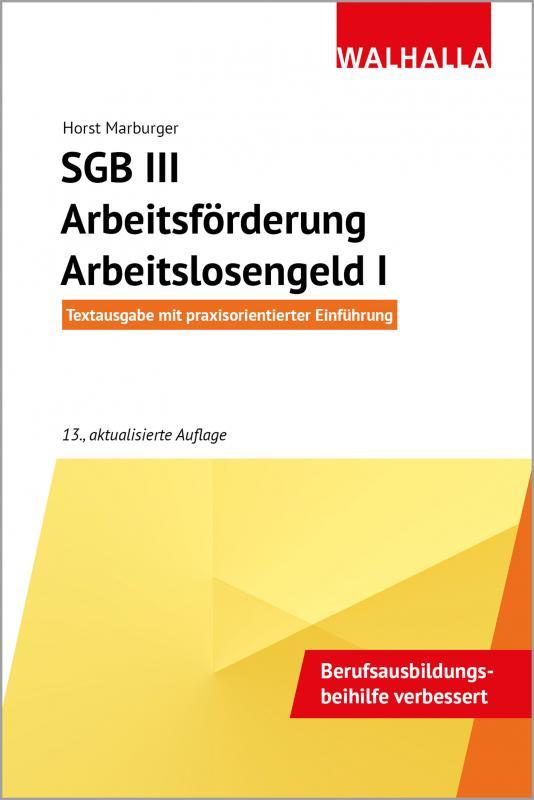 Cover-Bild SGB III - Arbeitsförderung - Arbeitslosengeld I