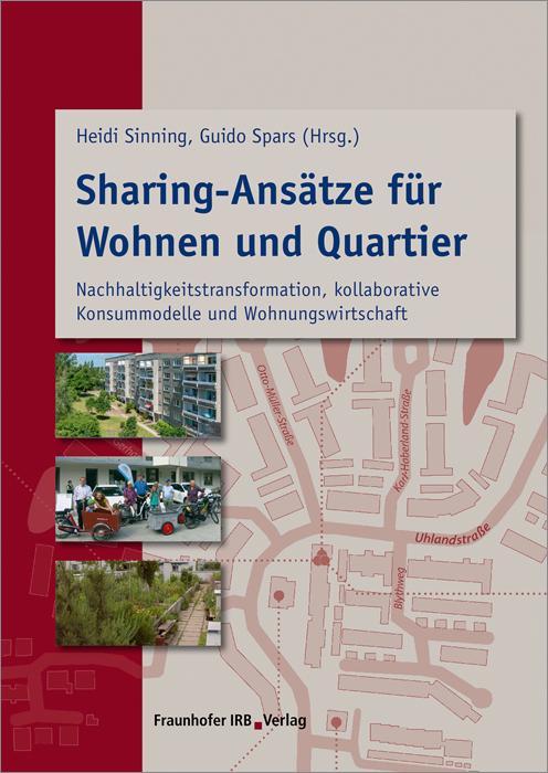 Cover-Bild Sharing-Ansätze für Wohnen und Quartier.