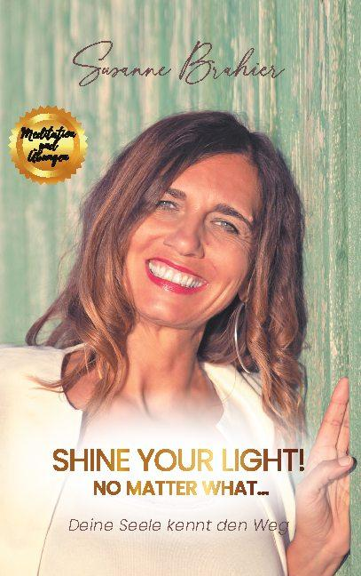 Cover-Bild Shine your Light - no matter what!