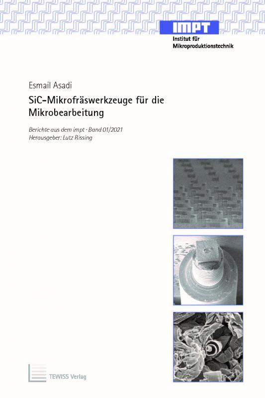 Cover-Bild SiC-Mikrofräswerkzeuge für die Mikrobearbeitung