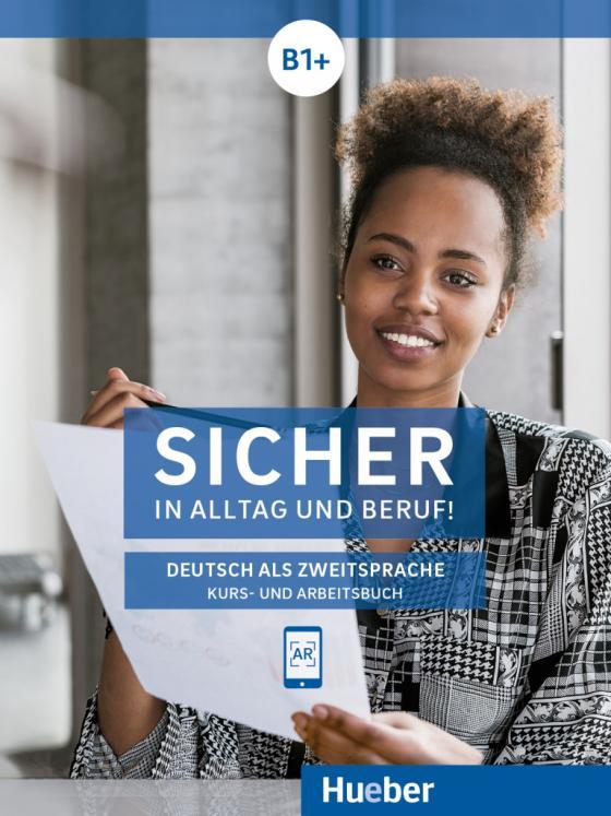 Cover-Bild Sicher in Alltag und Beruf! B1+