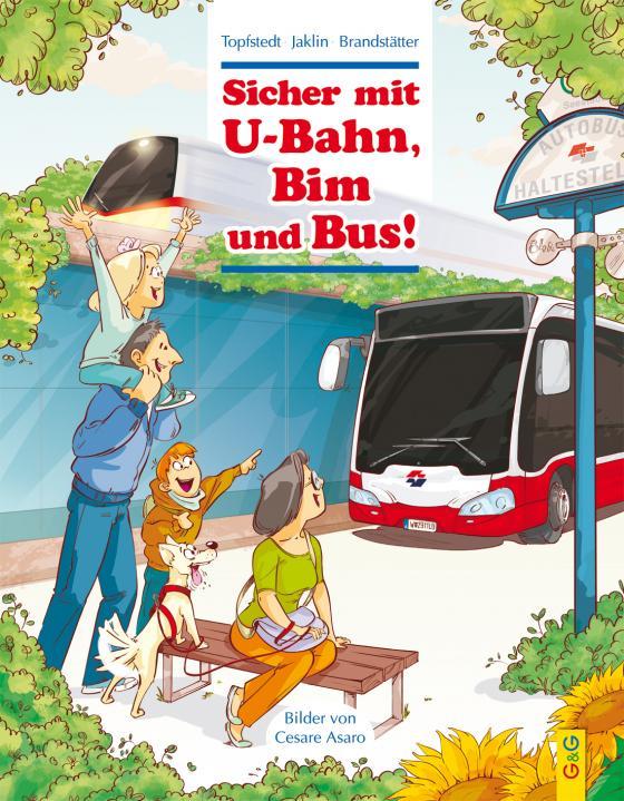 Cover-Bild Sicher mit U-Bahn, Bim und Bus!