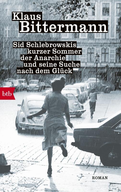 Cover-Bild Sid Schlebrowskis kurzer Sommer der Anarchie und seine Suche nach dem Glück