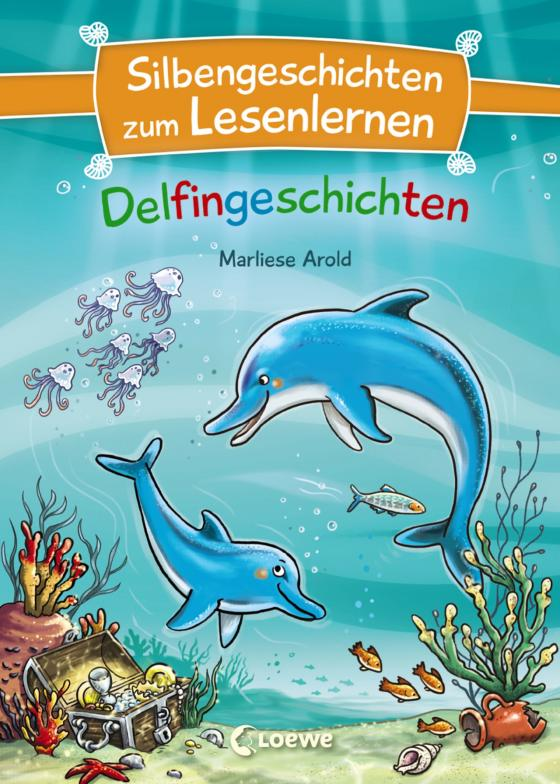 Cover-Bild Silbengeschichten zum Lesenlernen - Delfingeschichten