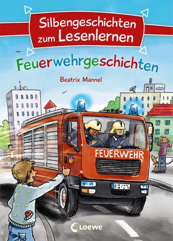 Cover-Bild Silbengeschichten zum Lesenlernen - Feuerwehrgeschichten