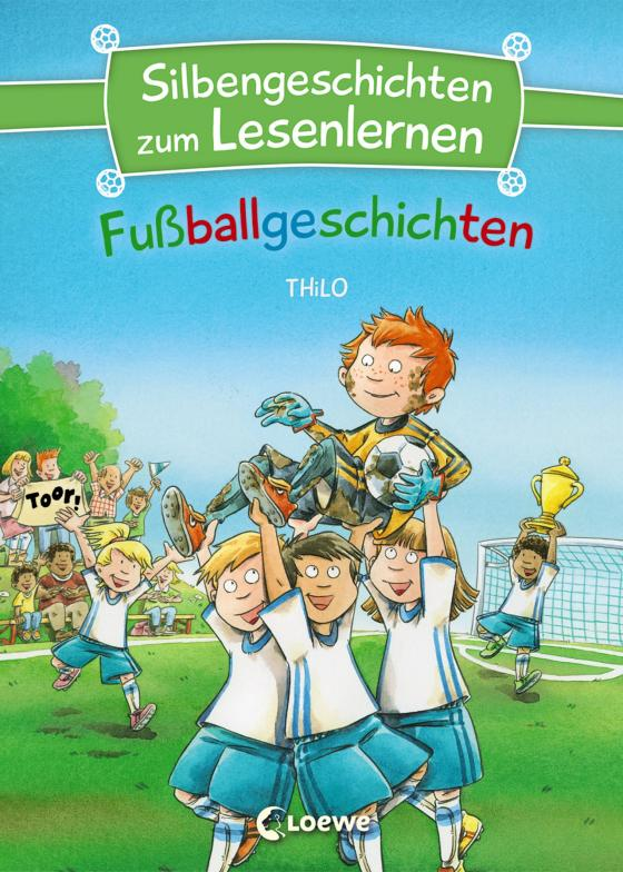 Cover-Bild Silbengeschichten zum Lesenlernen - Fußballgeschichten