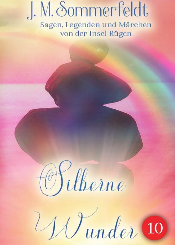 Cover-Bild Silberne Wunder