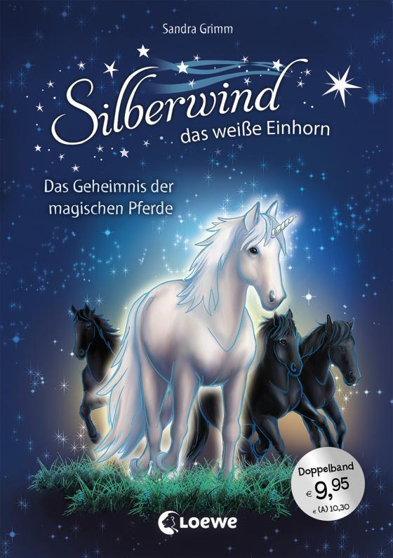 Cover-Bild Silberwind, das weiße Einhorn - Das Geheimnis der magischen Pferde