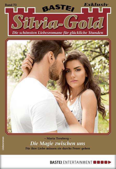 Cover-Bild Silvia-Gold 73 - Liebesroman