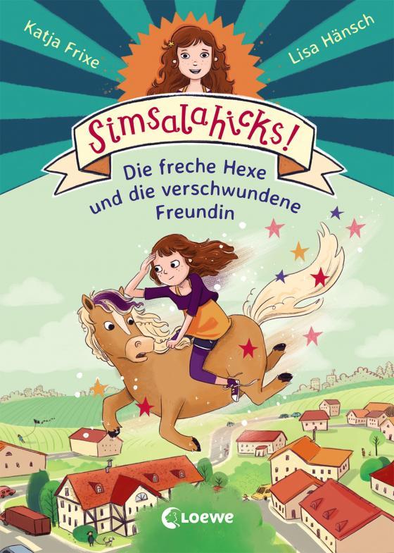 Cover-Bild Simsalahicks! Die freche Hexe und die verschwundene Freundin