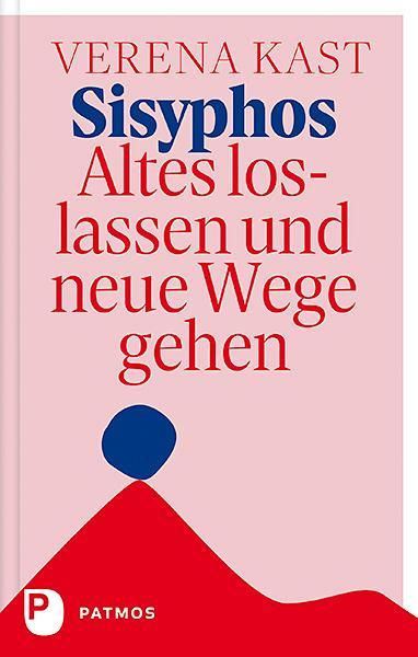 Cover-Bild Sisyphos - Altes loslassen und neue Wege gehen
