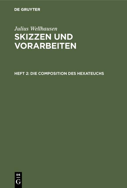 Cover-Bild Skizzen und Vorarbeiten / Die Composition des Hexateuchs